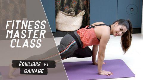 Equilibre et gainage haut du corps (30 min) - Fitness Master Class