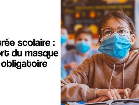 Rentrée scolaire : le port du masque sera obligatoire