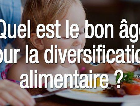 Quel est le bon âge pour la diversification alimentaire ?