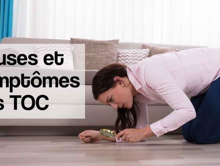 Causes et symptômes des TOC