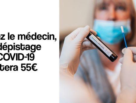 Le dépistage du Covid-19 coûtera 55€