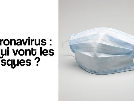 Coronavirus : pour qui les masques sont-ils utiles ?