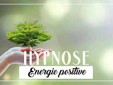 HYPNOSE – Energie positive (20 min)