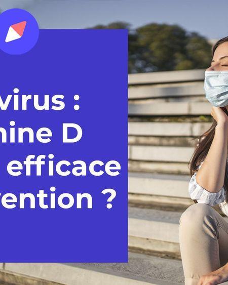 Coronavirus : la vitamine D efficace en prévention ?