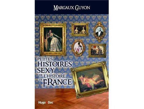 Les dessous sexy de l'Histoire de France