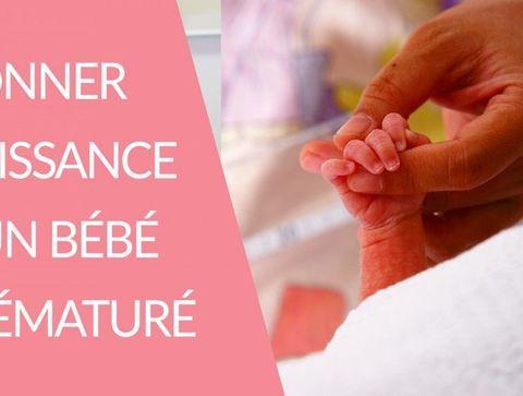 Donner naissance à un prématuré