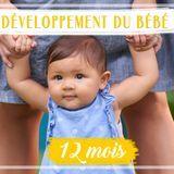 Développement de bébé : le 12e mois