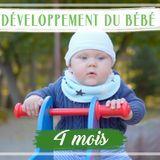 Développement de bébé : le 4e mois