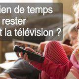 Combien de temps peut-on laisser un enfant devant la télé ?