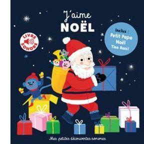 J'aime Noël, livre sonore