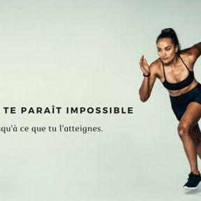 Ton but te paraît impossible jusqu'à ce que tu l'atteignes