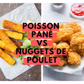Calories : Poisson pané vs nuggets de poulet
