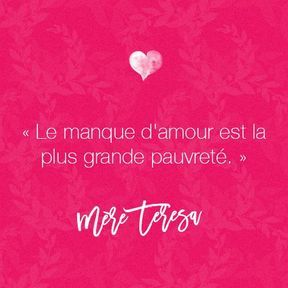 Citation amour de Mère Teresa