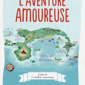 L'aventure amoureuse - De l'amour naissant à l'amour durable